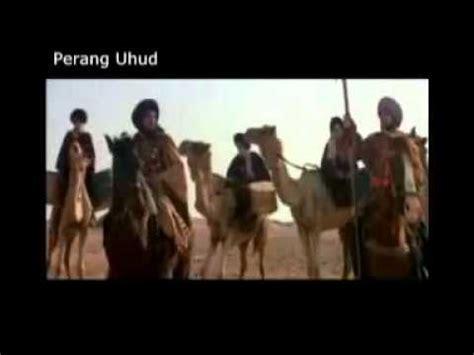 film perang uhud youtube kisah perang uhud sejarah nabi muhammad s a w siri 3 6
