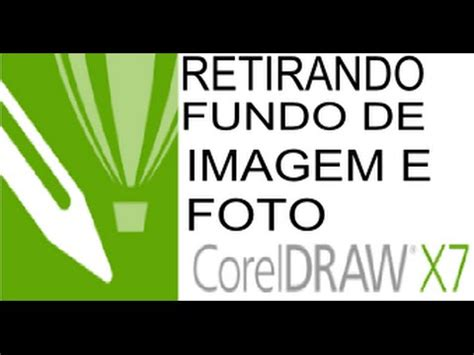 corel draw x7 remove background como retirar fundo de imagen e foto corel draw x7 e x8
