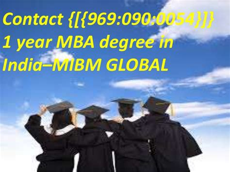 1 Yr Mba by 1 Year Mba Degree In India 969 090 0054 For Mibm Global