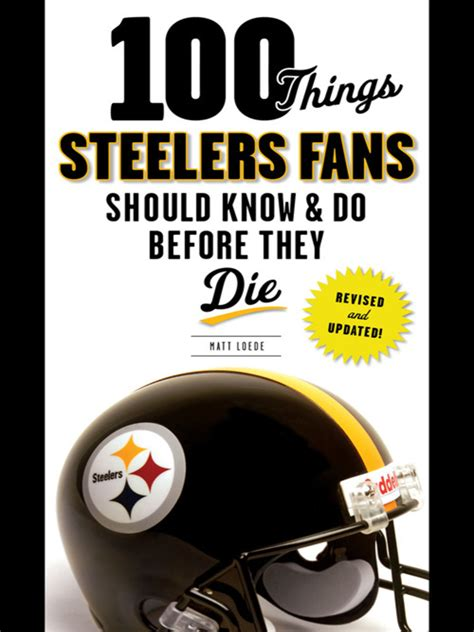 100 things mavericks fans should do before they die 100 things fans should books 100 things steelers fans should do before they die