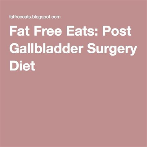 Post Surgery Detox by 1000 Ideas About Gallbladder Surgery On
