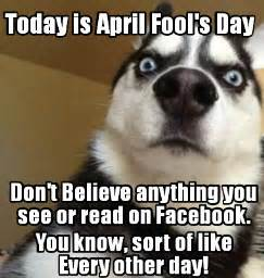 Funny April Fools Memes - top 100 latest april fools pranks images picture for