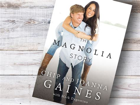 magnolia story chip and joanna gaines book the magnolia story by chip