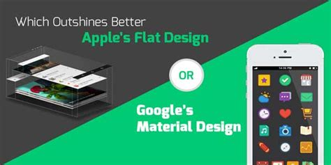 material design google vs apple which outshines better apple s flat design or google s