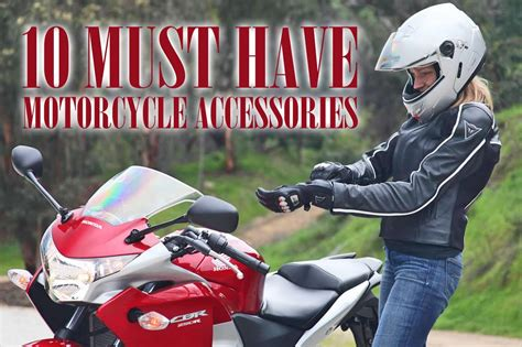 motorcycle accessories 10 must have motorcycle accessories motorcycle central