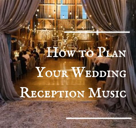 Wedding Songs Popular by How To Plan Your Wedding Reception Popular Wedding