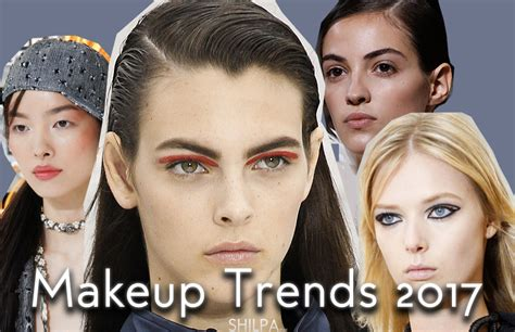 current trends 2017 fashion makeup trends from spring summer 2017
