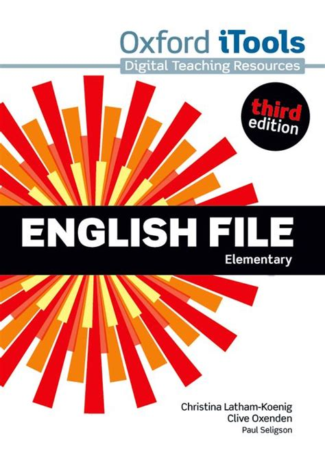 english file 3rd edition english file third edition itools elementary by clive oxenden christina latham koenig and
