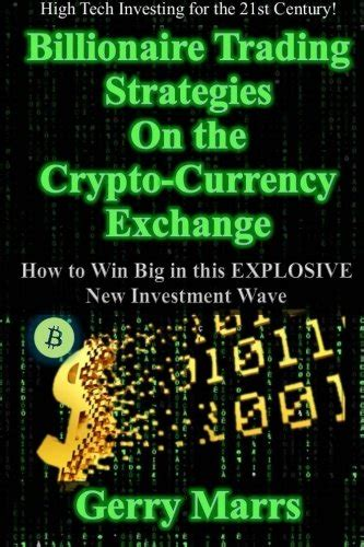 cryptocurrency mining and trading information and how to guide for and profit money with the use of a computer and the books billionaire trading strategies on the crypto currency