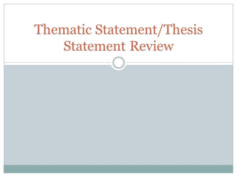 thematic thesis thematic statement thesis statement review ppt