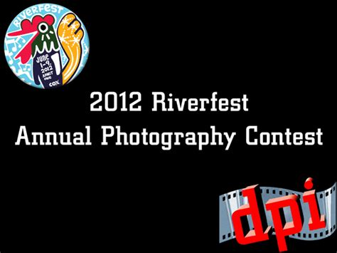 contest winners 2012 riverfest annual photography contest 2012 winners