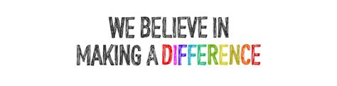 We Believe In we believe in a difference unitarian