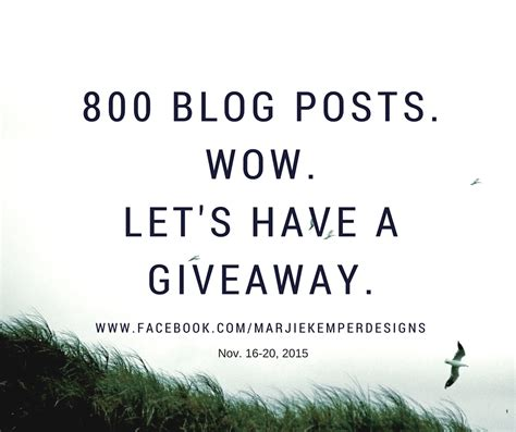Giveaway Post - giveaway celebrating my 800th blog post marjie kemper designs