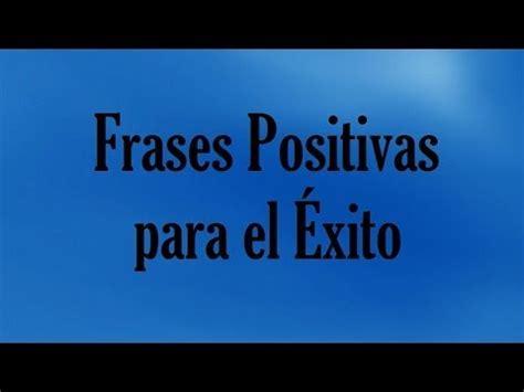 imagenes positivas para el trabajo frases positivas para motivar el 233 xito mensajes de