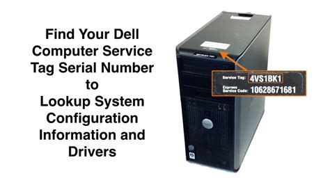 Tag Lookup Find Your Dell Computer Service Tag Serial Number To Lookup System Configuration