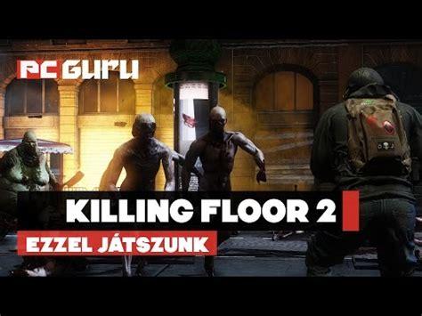 killing floor 2 lan party seg 233 dlet