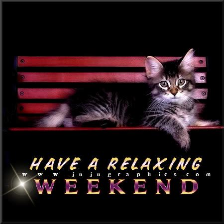 relaxing weekend graphics quotes comments images   myspace facebook