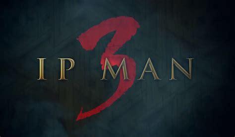 Film Ip Man 3 Sub Indo | 6 film yang layak jadi tontonan keluarga saat tahun baru