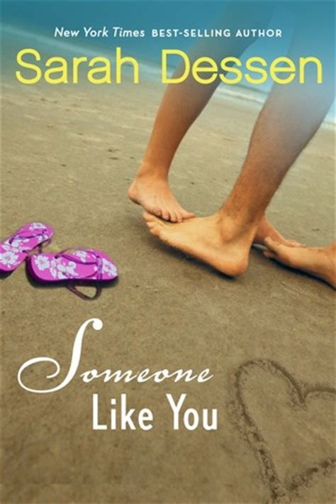 Someone A Novel someone like you by dessen reviews discussion