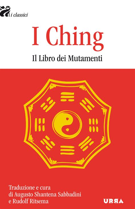 libro the classic of changes shantena 187 l i ching di eranos