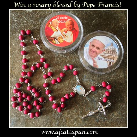 rosary blessed by pope francis win a rosary blessed by pope francis a j cattapan
