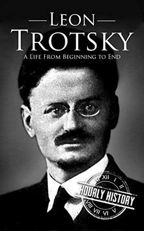 leon trotsky  life  beginning    hourly history