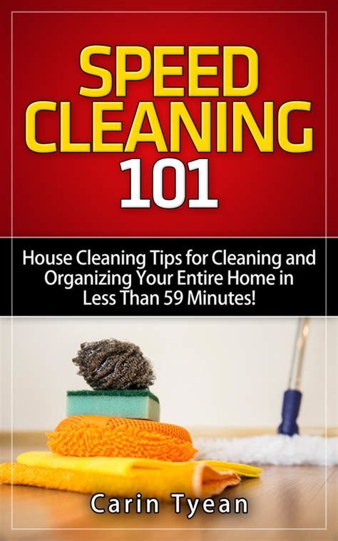 speed cleaning  house cleaning tips  cleaning