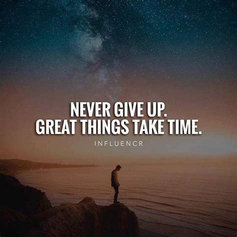 Kaos Quotes Things Take Time never give up things take time quotes