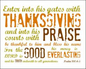 scripture of praise and thanksgiving happy thanksgiving 2012 psalm 100 4 5 printable frugal