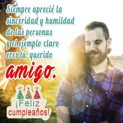 imagenes y frases de cumpleaños a un amigo frase de cumplea 241 os para tu amigo especial imagenes con