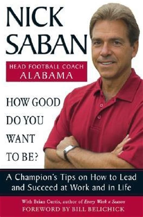 from mediocrity to magnificence books nick saban quotes quotesgram