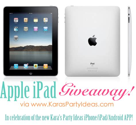 Ipad Sweepstakes - kara s party ideas apple ipad giveaway celebrating kara s party ideas app kara s