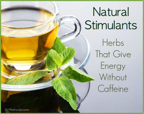 stimulants herbs that give energy without caffeine