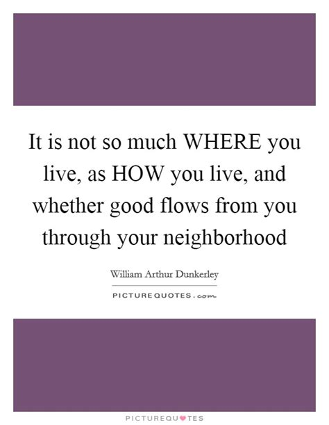 living together good for some not so much for others where you live quotes sayings where you live picture