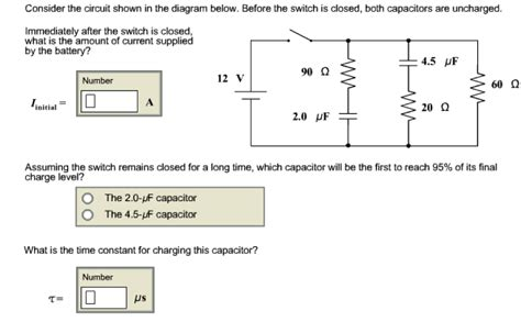 capacitor switch questions consider the circuit shown in the diagram below b chegg
