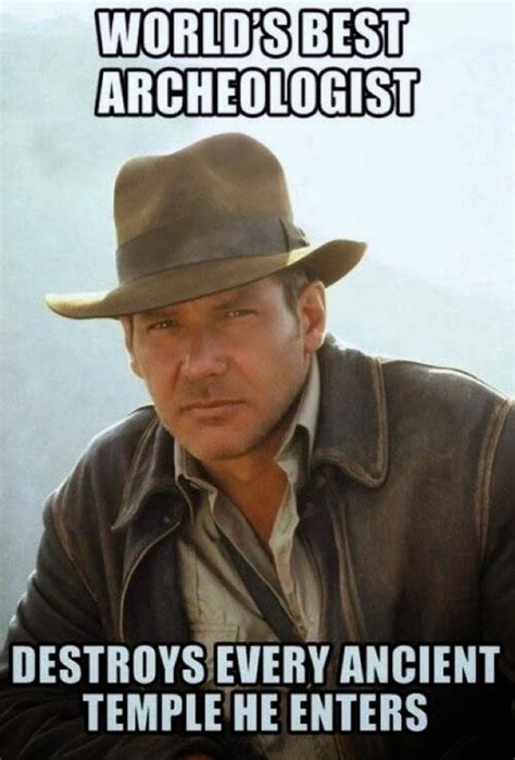 Film Memes - indiana jones funny quotes quotesgram