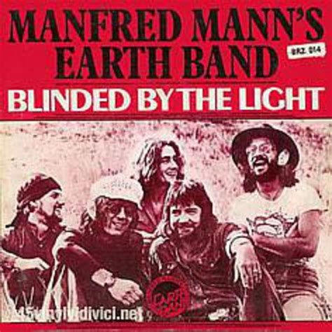 Blinded By The Light by Manfred Mann S Earth Band Blinded By The Light Mp3