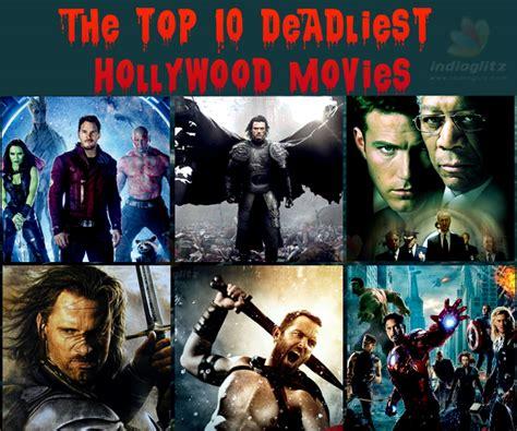 10 film hollywood tersedih the top 10 deadliest hollywood movies tamil movie news