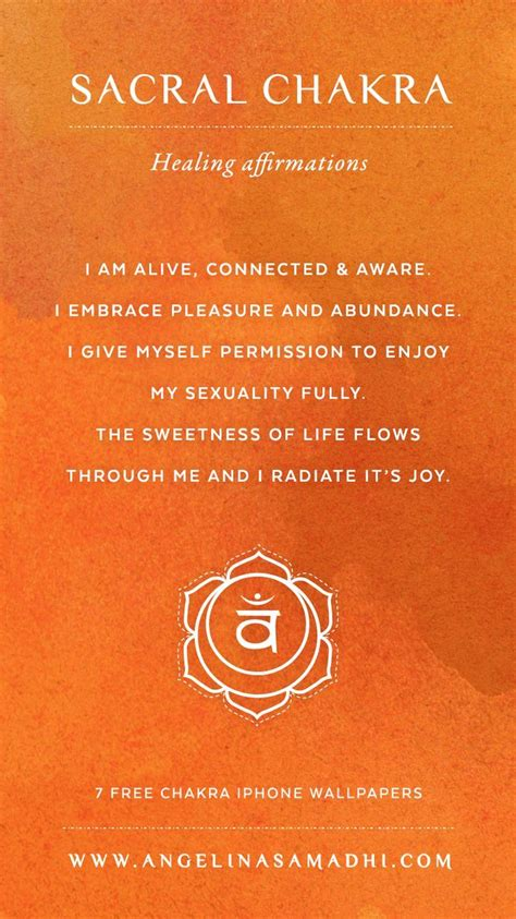 sacral chakra healing affirmations chakra affirmations