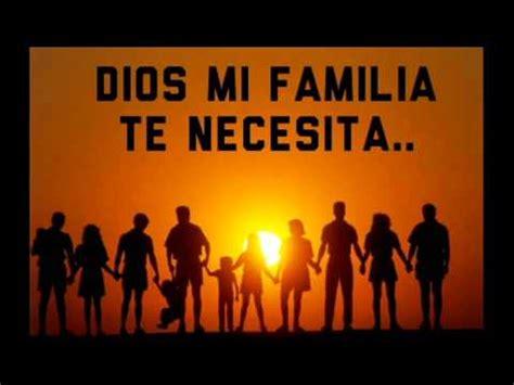 imagenes de la familia y dios dios bendice a mi familia samuel hernandez youtube