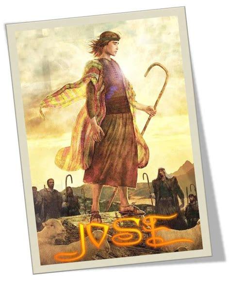 historia biblica de jose el sonador pensamientos mj kyros