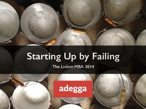Lisbon Mba Review by Starting Up By Failing