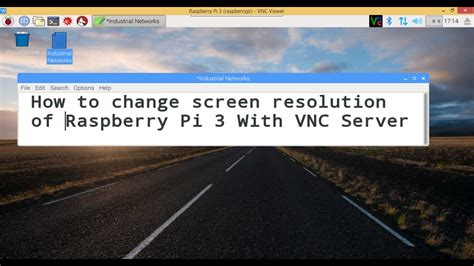 Os Raspbian Server For Raspberry Pi how to change screen resolution of raspberry pi 3 with vnc