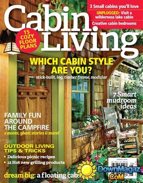 cabin magazine cabin living august 2016 187 pdf magazines