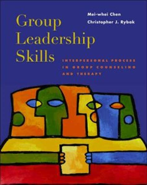 leadership skills interpersonal process in counseling and therapy books leadership skills interpersonal process in