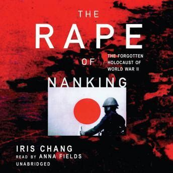 chang books listen to of nanking by iris chang at audiobooks