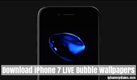 iphone ios 7 live wallpaper download download iphone 7 live bubble wallpapers on ios 10 no