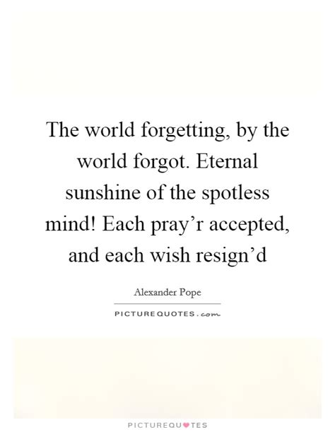 eternal of the spotless mind quotes eternal world quotes sayings eternal world picture quotes