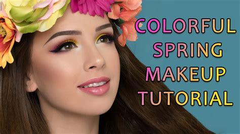 spring tutorial youtube kaushik colorful spring makeup tutorial youtube