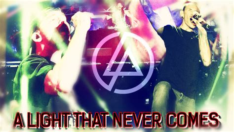 Light That Never Comes by A Light That Never Comes Linkin Park X Steve Aoki Taringa